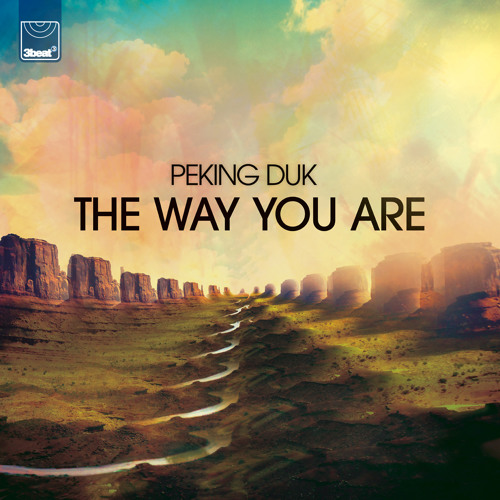 Peking Duk - The Way You Are (Original Mix)