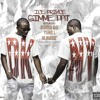 GIMME DAT (Uncut) Ice Prince ft Burna Boy, Yung L and Olamide