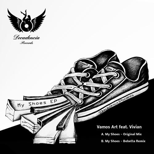 Vamos Art feat. Vivian - My Shoes, Bebetta Remix
