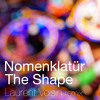 Nomenklatür - The Shape ( Laurent Voisin Remix)
