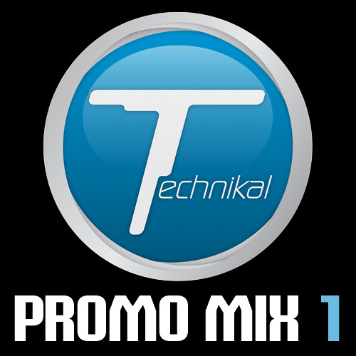 Technikal - Promo Mix 1 (January 2007)