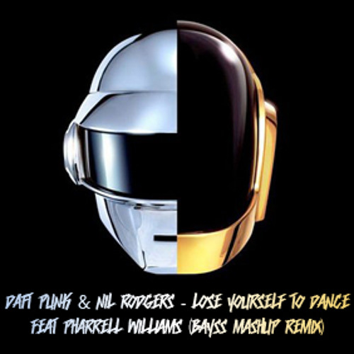 Daft Punk & Nil Rodgers - Lose Yourself To Dance Feat Pharrell Williams (Bayss Mashup Remix)