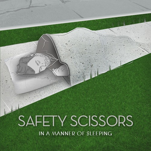 Safety Scissors - Progress And Perseverance