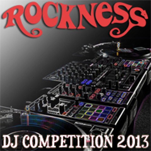 RockNess DJ Competition 2013 - Presented by Tilllate Magazine
