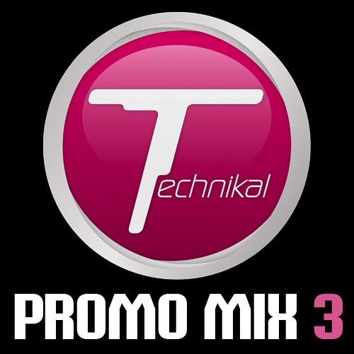 Technikal - Promo Mix 3 (June 2007)