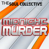 The Soul Collective - Midnight Murder
