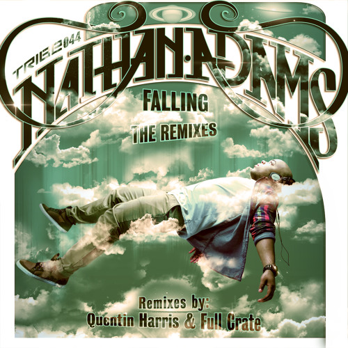 Nathan Adams - Falling - The Remixes by Quentin Harris & Full Crate