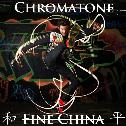 Chromatone - Fine China (Chris Brown Cover)