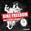 ERWE ft. M2MX & HERUWA - Bike Freedom #JLFR