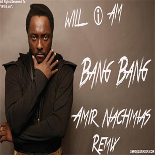 Will I Am Ft. Britney Spears - Bang Bang (Amir Nachmias Mix)