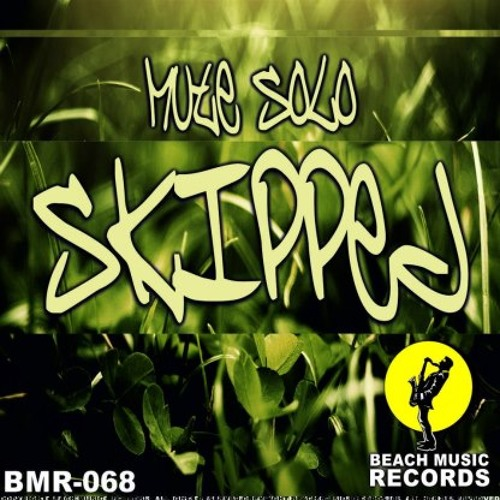 Mute Solo- Skipped (Stereo Headz Remix) [Beach Music Records]