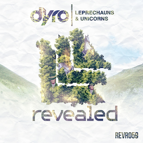 Dyro - Leprechauns & Unicorns [OUT NOW]