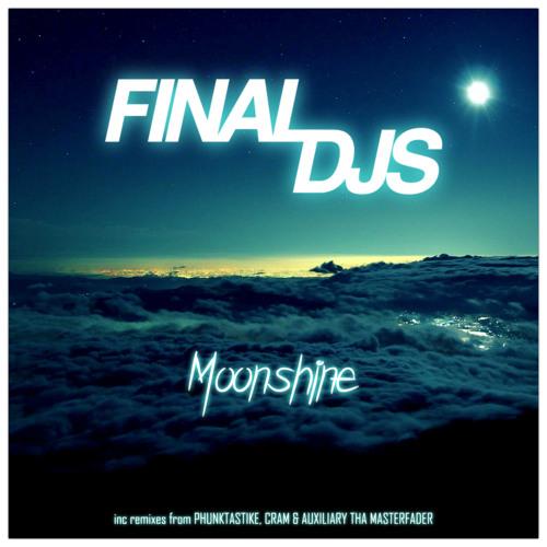 "Final DJs - ""Moonshine"" (Auxiliary tha Masterfader 1984 Rework)"