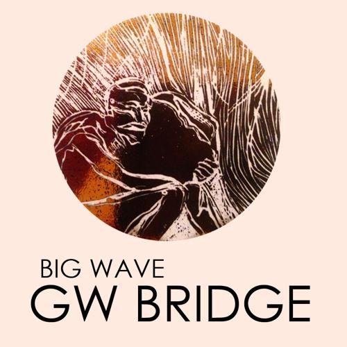Big Wave - GW Bridge