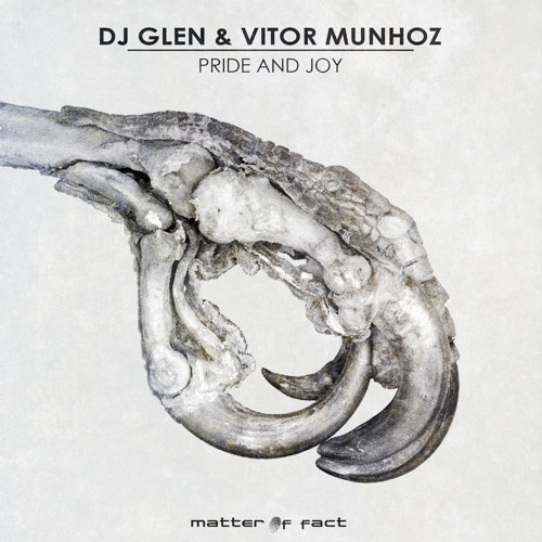 Dj Glen & Vitor Munhoz - Pride And Joy CUT