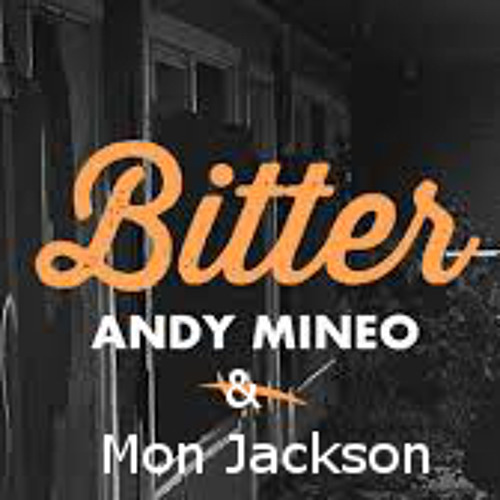 Mon Jackson - Bitter Remix @andymineo @reachrecords @DemJacksonBoyz  Heroes For Sale  OPEN VERSE