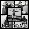 Great Ambition-Rap Game
