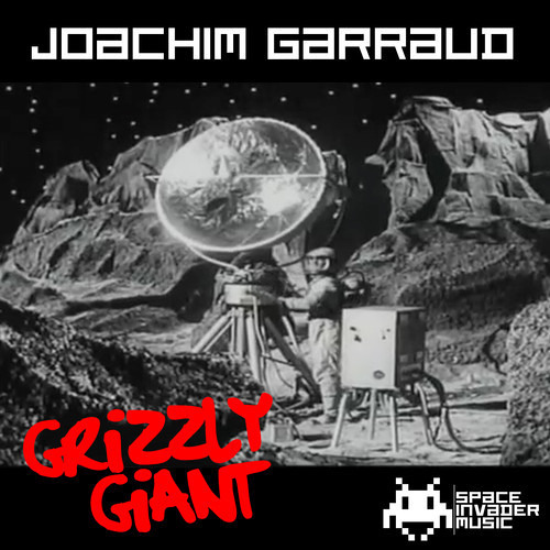 Joachim Garraud - Grizzly Giant (Hadoxx Remix)  *-*Out Now*-*