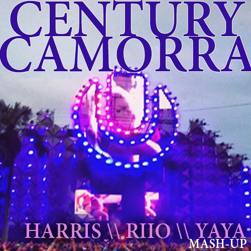 Calvin Harris & Nicky Romero - Century Camorra (Idan Harris & Riio & Yaya Green MashUP) [PREVIEW]