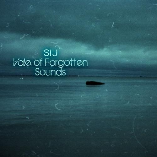 SiJ - Vale of Forgotten Sounds (Album Preview)