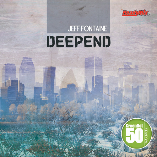 Jeff Fontaine - DeepEnd (Original Mix) [Ready Mix Records]