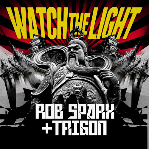 Rob Sparx & Trigon - Watch The Light