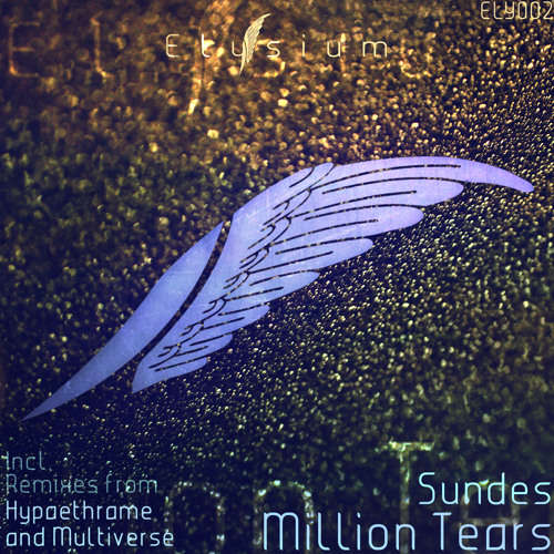 ELY002 03 Sundes - Million Tears (Multiverse Remix)
