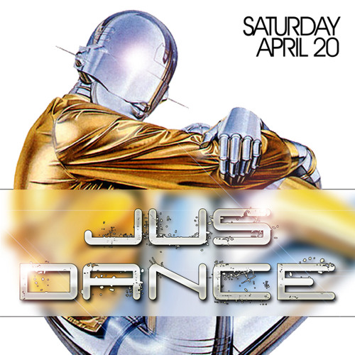 Jus Dance - April 20th 2013 - Mr. V, Rated R & Special Guest Reelsoul