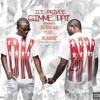 Ice prince - Gimme dat