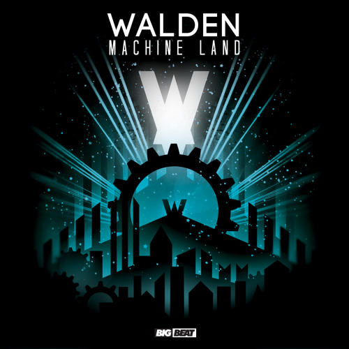 Walden - Machine Land (Original Mix)