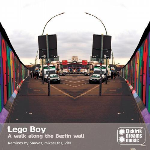 Lego Boy - A Walk Along The Berlin Wall (VieL RemixOut now on Beatport www.elektrikdreamsmusic.com