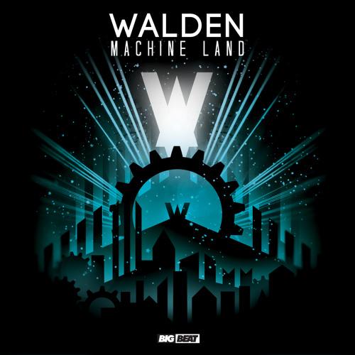 Walden - Machine Land EP