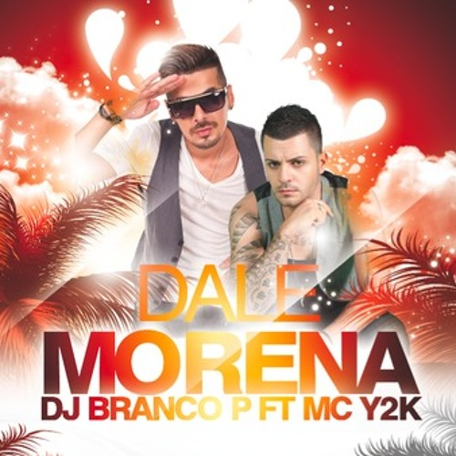 Dj Branco P. ft. Mc Y2K - Dale Morena (The LatinBeatZ Remix)