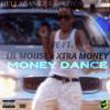 Live Ft Lil Mouse x Xtra Money - Money Dance