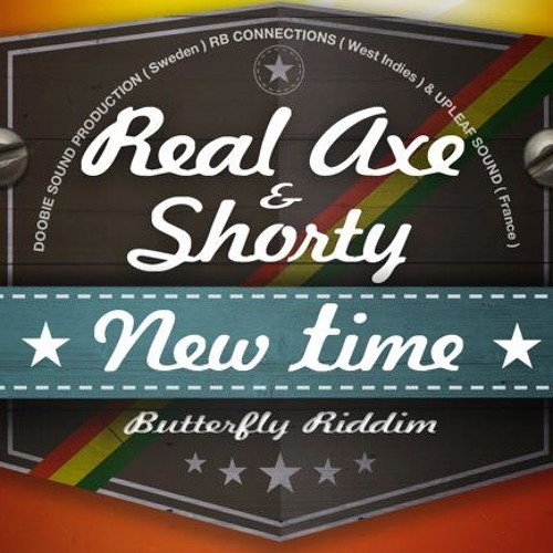 Real Axe feat. Shorty - New Time