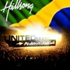 4. Hillsong Brasil - Chegou Salvação (Salvation is Here)