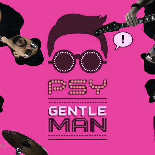 "Psy - Gentleman ""Epic Rock"" Cover/Remix"