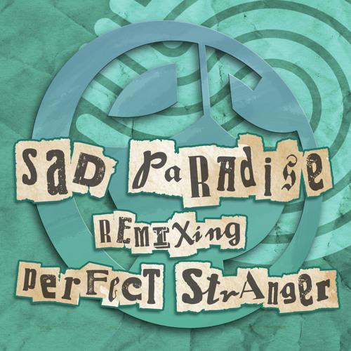 Perfect Stranger- Simple Cells (Sad Paradise RMX) Sample