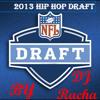 2013 Hip Hop/NFL Draft