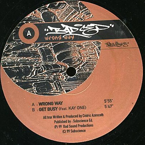 Bad Ced & Kay One- Get Busy -1999