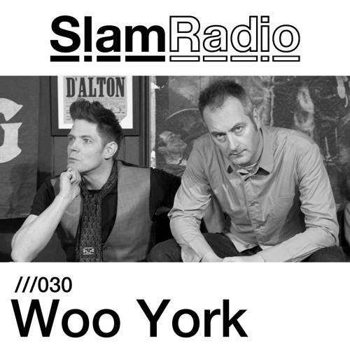 Slam Radio - 030 - Woo York