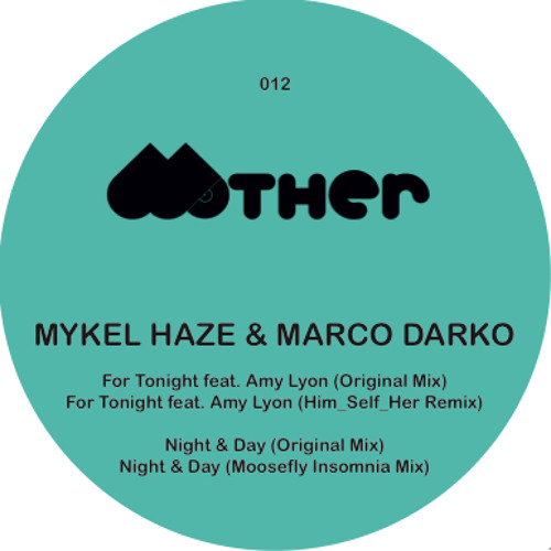 Mykel Haze & Marco Darko feat. Amy Lyon - For Tonight - Out Now!!