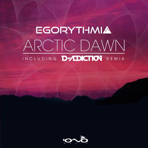 Egorythmia-Arctic Dawn(D-Addiction Rmx)2013 edit