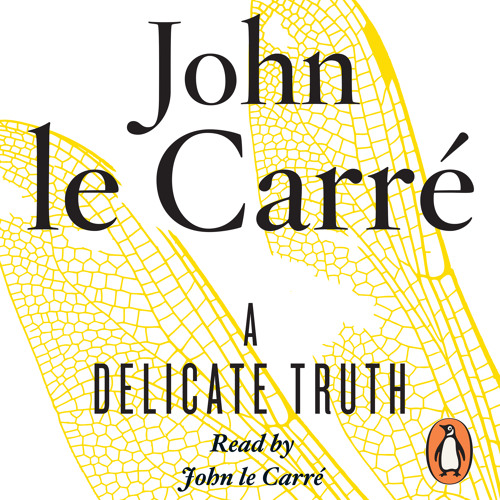 John le Carré: A Delicate Truth (Audiobook Extract) read by the author