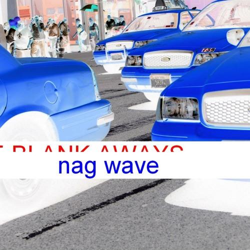 Nag Wave