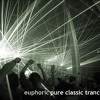 Euphoric - pure classic trance