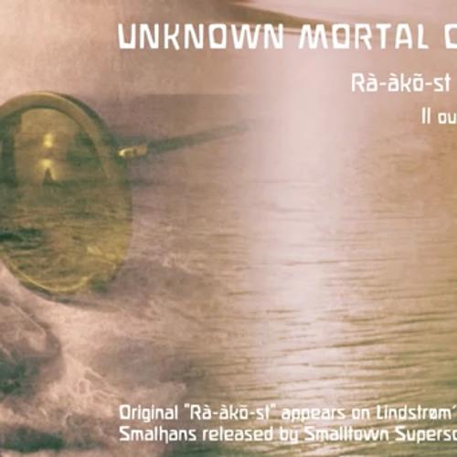 "Unknown Mortal Orchestra ""Rà-àkõ-st"" (Lindstrøm cover)"