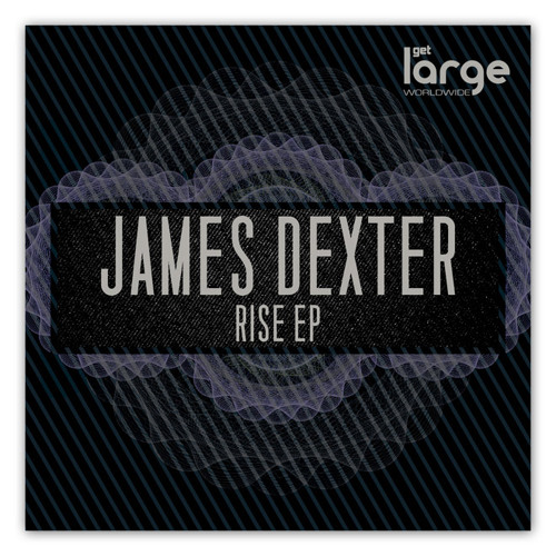 James Dexter - Rise [Large Music]