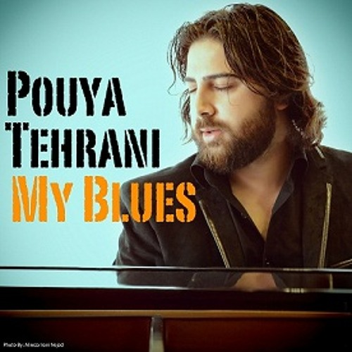 Pouya Tehrani My Blues