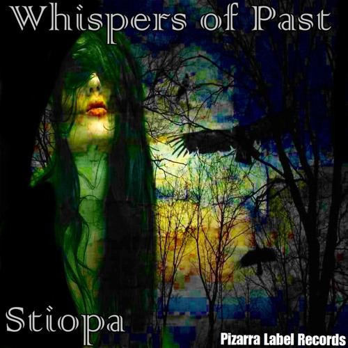 Stiopa- Whispers of Past ( Original Mix ) [ Pizarra Label Records ]
